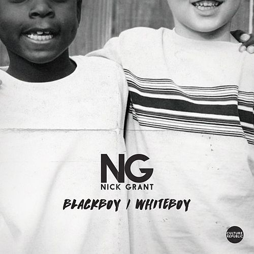 Black Boy, White Boy by Nick Grant
