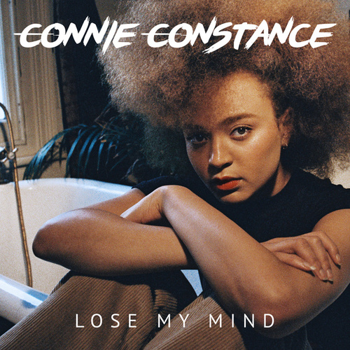 Lose My Mind by Connie Constance