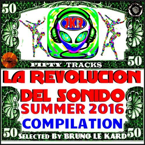 La Revolución del Sonido Summer 2016 Compilation by Various Artists