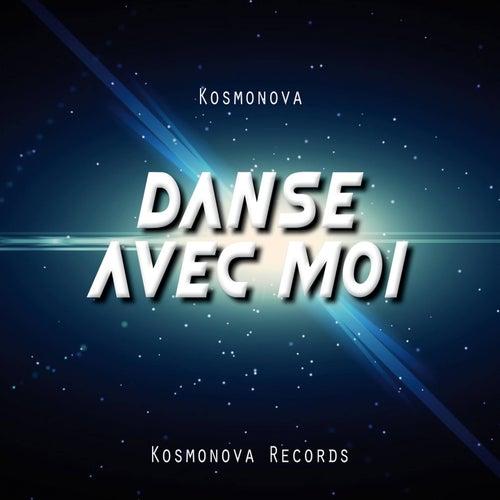Danse avec moi von Kosmonova