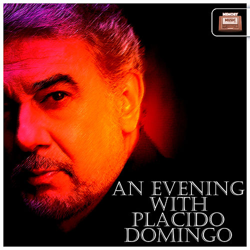 An Evening with Placido Domingo de Placido Domingo
