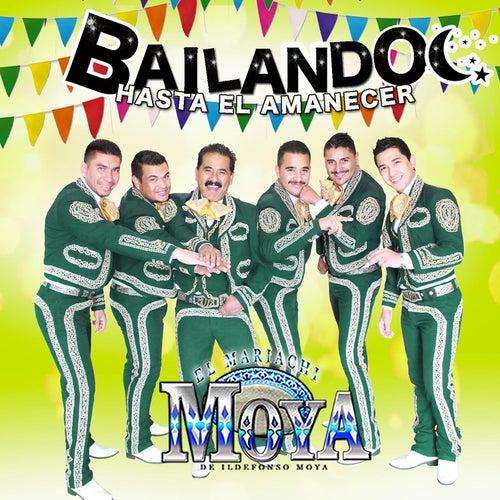 Bailando Hasta el Amanecer de Mariachi Moya