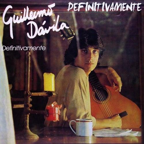Definitivamente de Guillermo Dávila