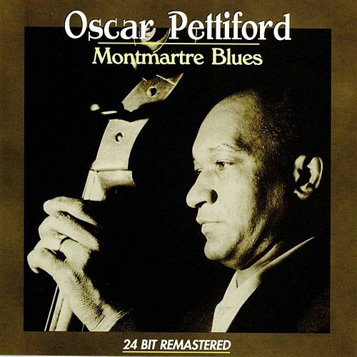 Montmatre Blues von Oscar Pettiford