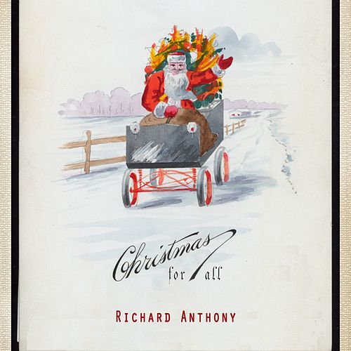 Christmas For All by Richard Anthony