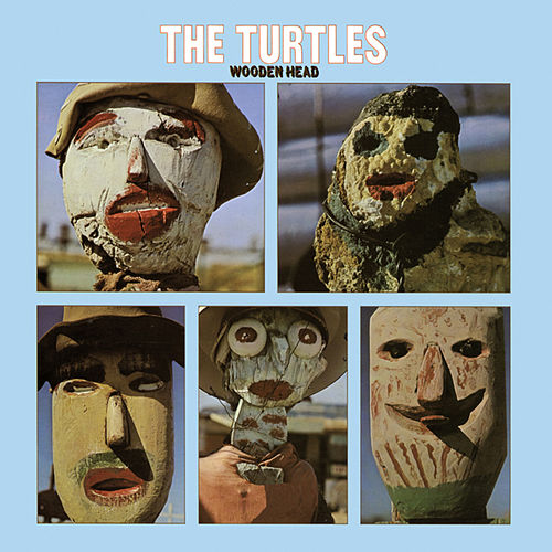 Wooden Head (Deluxe Version) di The Turtles
