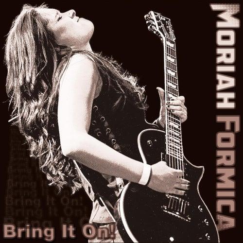 Bring It On! de Moriah Formica