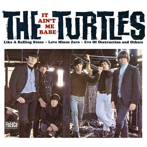 It Ain't Me Babe (Deluxe Version) de The Turtles