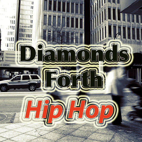 Diamonds Worth Hip Hop by Various Artists
