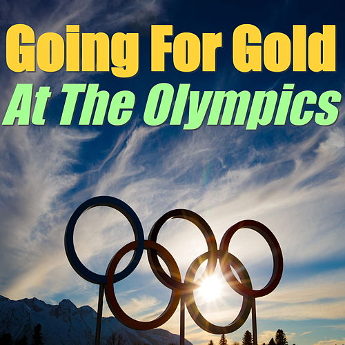 Going For Gold At The Olympics de Various Artists