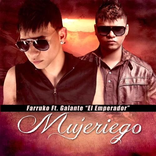 Mujeriego (feat. Galante 'El Emperador') by Farruko
