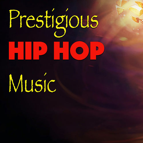 Prestigious Hip Hop Music de Various Artists