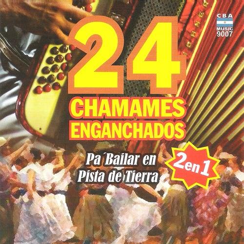 24 Chamames Enganchados de Various Artists