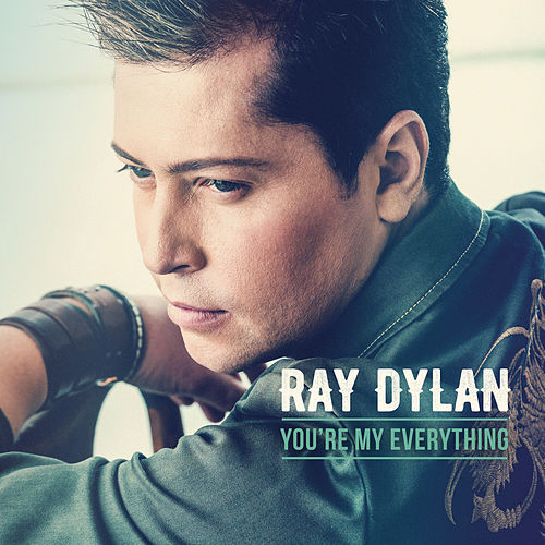 You're My Everything von Ray Dylan