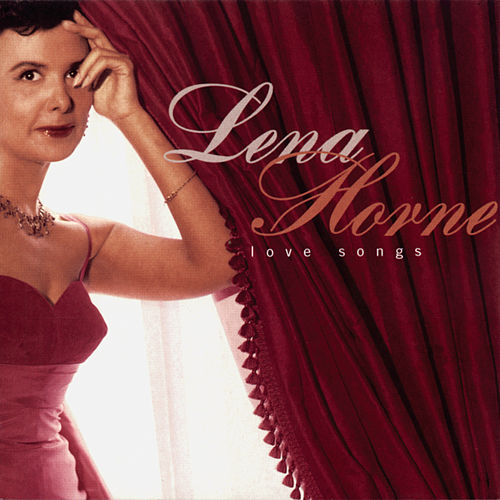 Love Songs by Lena Horne