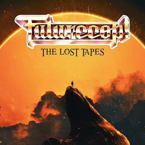 The Lost Tapes de Futurecop!