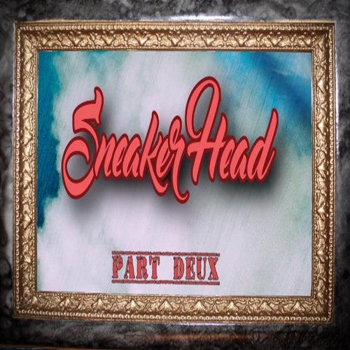 SneakerHead Part Deux by ShaMe Aveknu