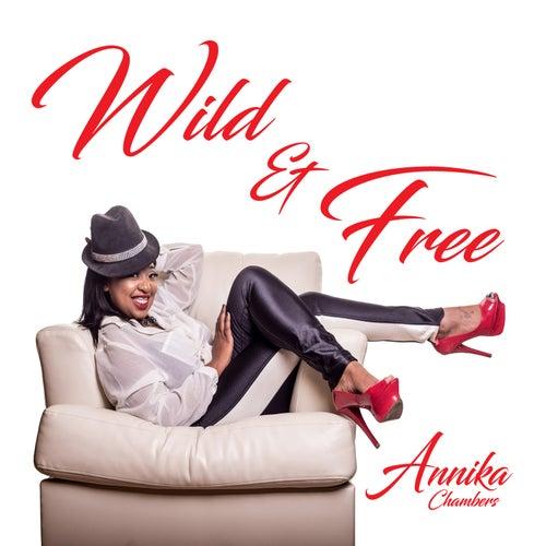 Wild & Free by Annika Chambers