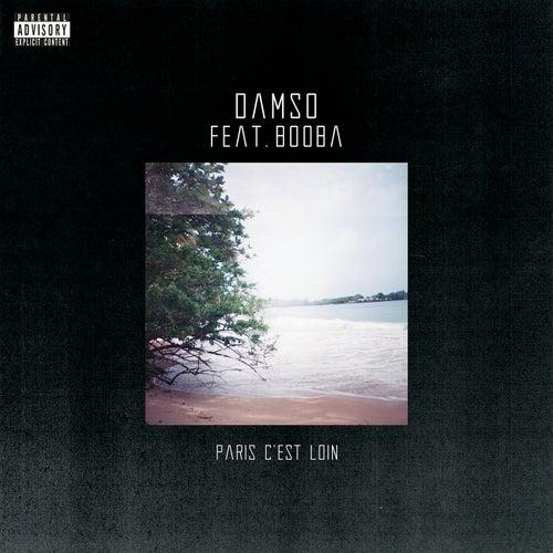 Paris c'est loin de Damso