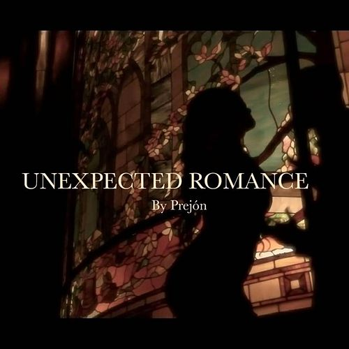 Unexpected Romance by Prejon