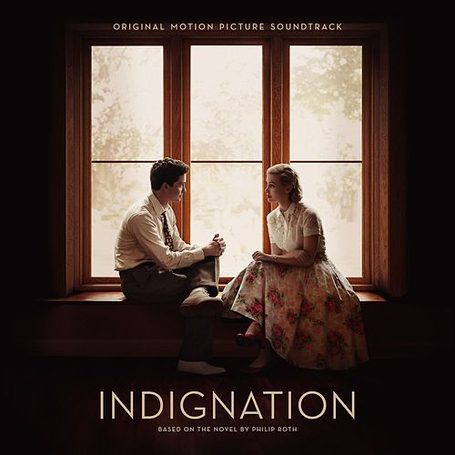 Indignation (Original Motion Picture Soundtrack) by Jay Wadley
