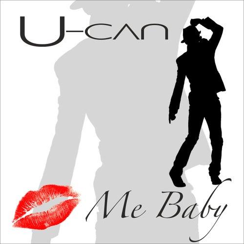 Kiss Me Baby von U-Can