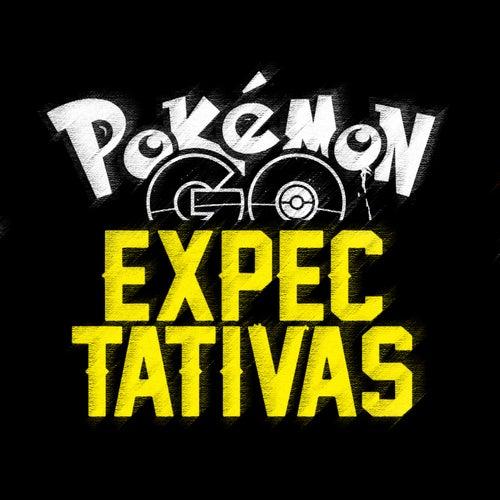 Expectativas | Pokémon Go Rap van Iker Plan
