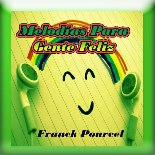 Melodías Para Gente Feliz de Franck Pourcel