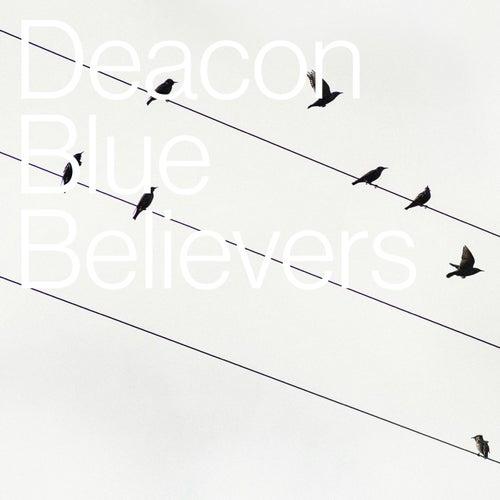 Believers de Deacon Blue
