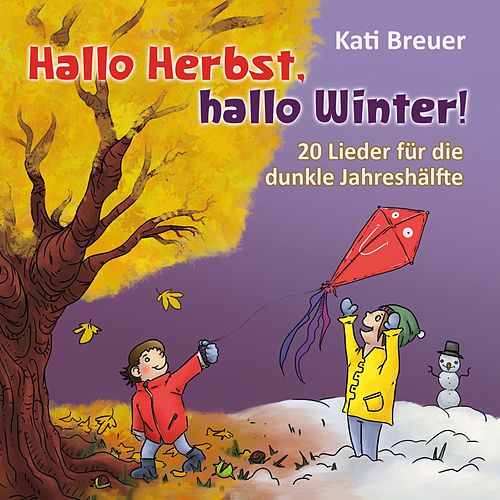 Hallo Herbst, hallo Winter! von Kati Breuer