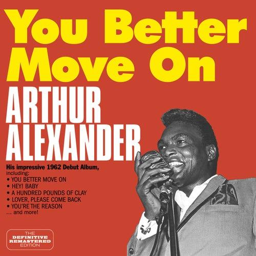You Better Move On: His Impressive 1962 Debut Album (Bonus Track Version) de Arthur Alexander