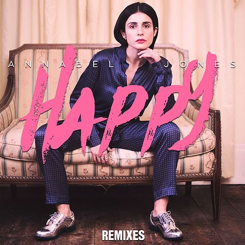 Happy (Remixes) di Annabel Jones
