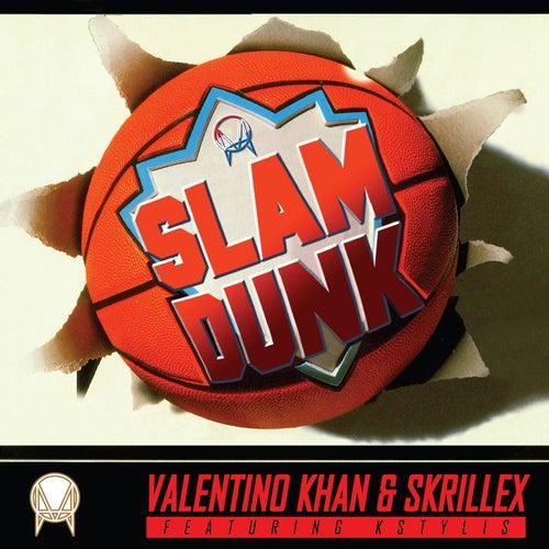 Slam Dunk (feat. Kstylis) de Skrillex