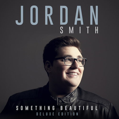 Something Beautiful (Deluxe Version) von Jordan Smith