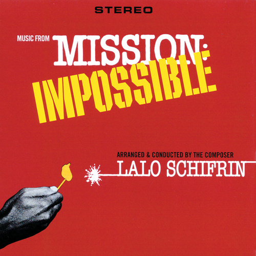 Music From Mission: Impossible (Original Television Soundtrack) by Lalo Schifrin