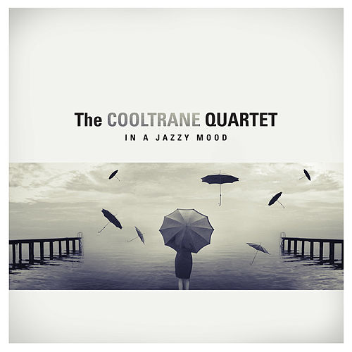 In a Jazzy Mood de The Cooltrane Quartet