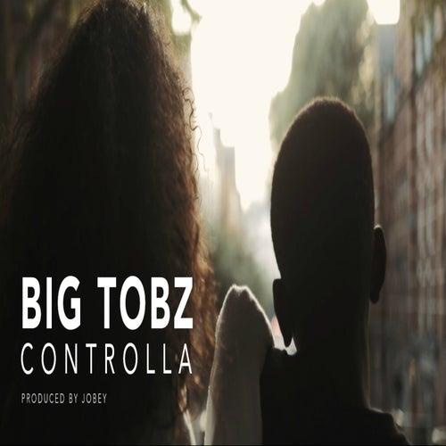Controlla by Big Tobz