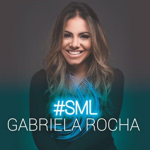 #Sml by Gabriela Rocha