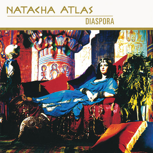 Diaspora de Natacha Atlas