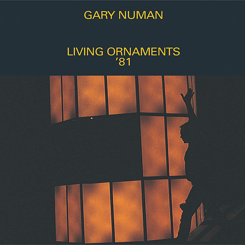 Living Ornaments '81 von Gary Numan