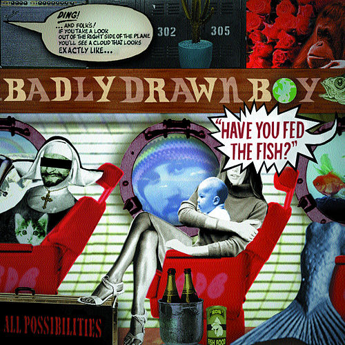 Have You Fed The Fish de Badly Drawn Boy