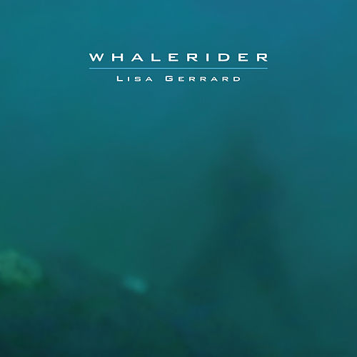 Whale Rider de Lisa Gerrard