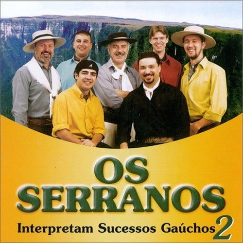 Sucessos Gaúchos, Vol. 2 de Os Serranos