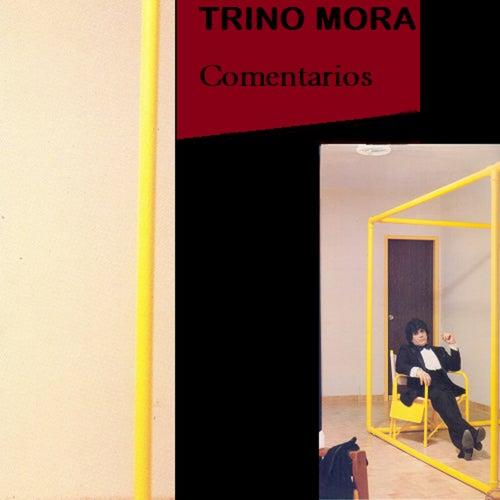 Comentarios de Trino Mora