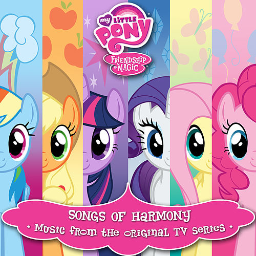 Friendship Is Magic: Songs of Harmony (Music from the Original TV Series) [Deutsche] de My Little Pony