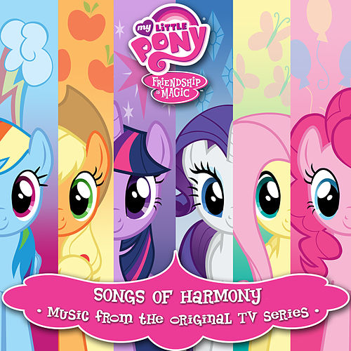 Songs Of Harmony (Português Do Brasil / Music From The Original TV Series) by My Little Pony