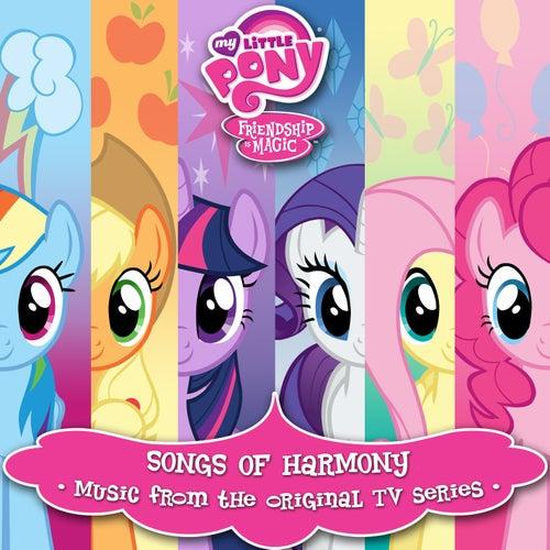 Songs Of Harmony (Português Do Brasil / Music From The Original TV Series) by My Little Pony