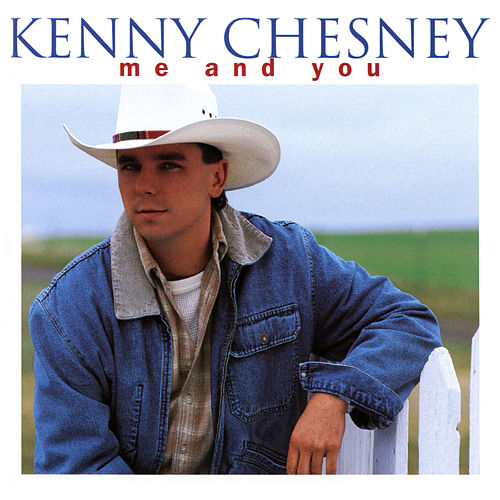 Me And You von Kenny Chesney