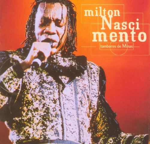 Tambores De Minas (Ao Vivo) de Milton Nascimento