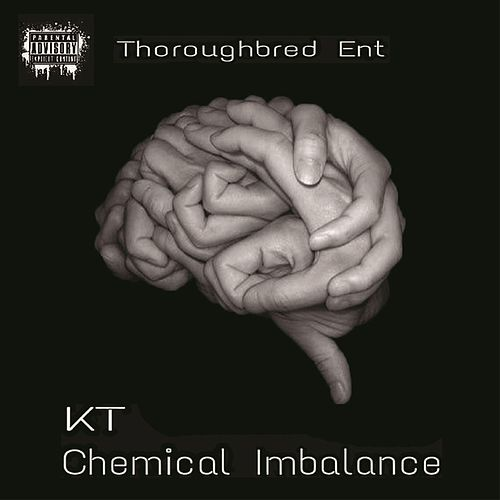 Chemical Imbalance de Kt